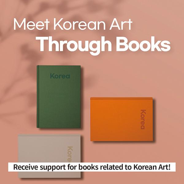 Meet Korean Art Through BooksReceive support for books related to Korean Art!