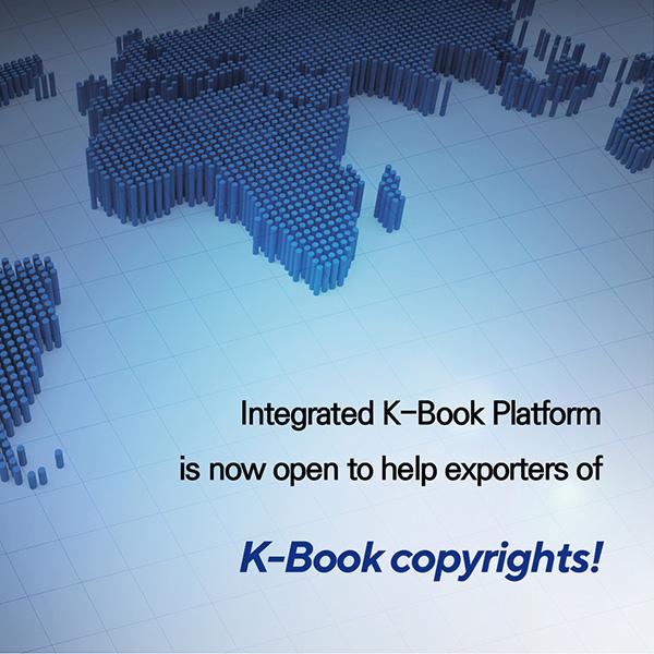 Integrated K-Book Platform is now open to help exporters of K-Book copyrights!