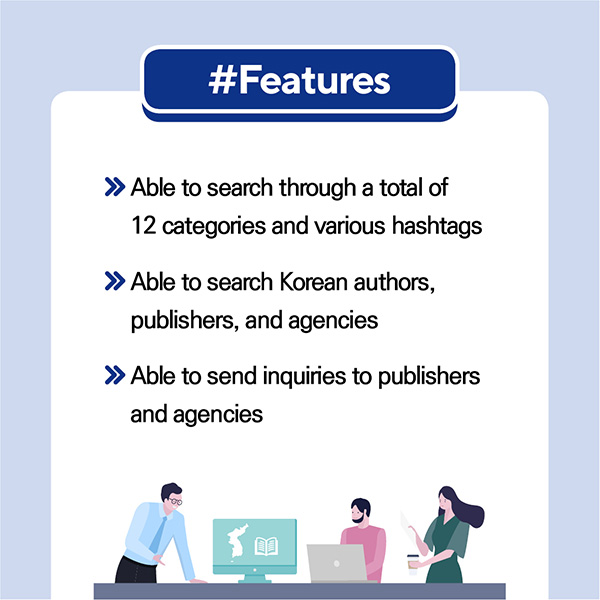 #Features- Able to search through a total of 12 categories and various hashtags- Able to search Korean authors, publishers, and agencies- Able to send inquiries to publishers and agencies