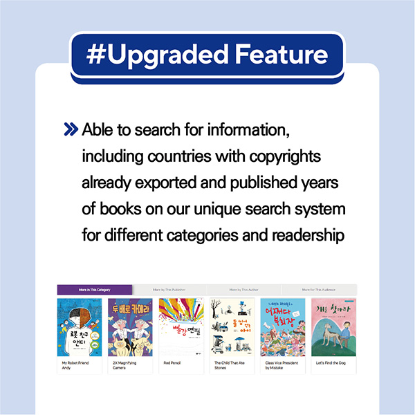 #Upgraded Feature- Able to search for information, including countries with copyrights already exported and published years of books on our unique search system for different categories and readership.